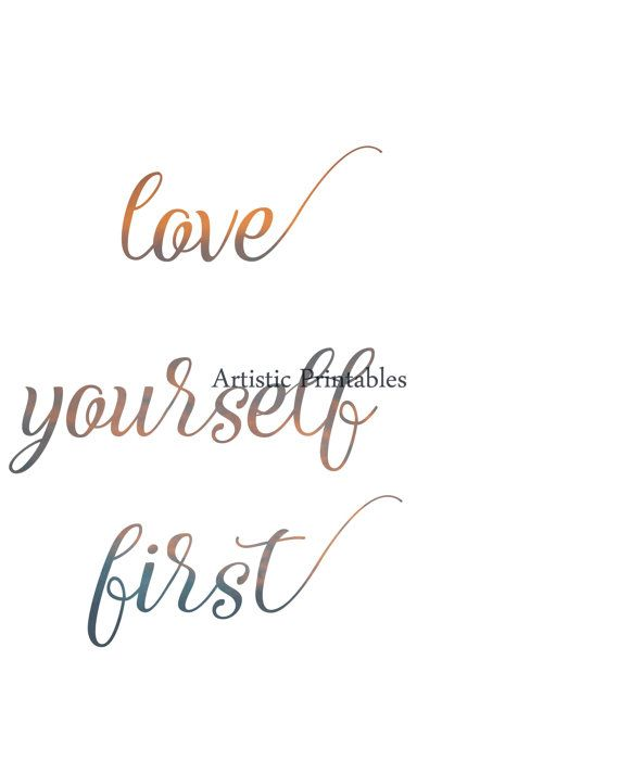 Printable 'Love Yourself First' inspiring by ArtisticPrintables