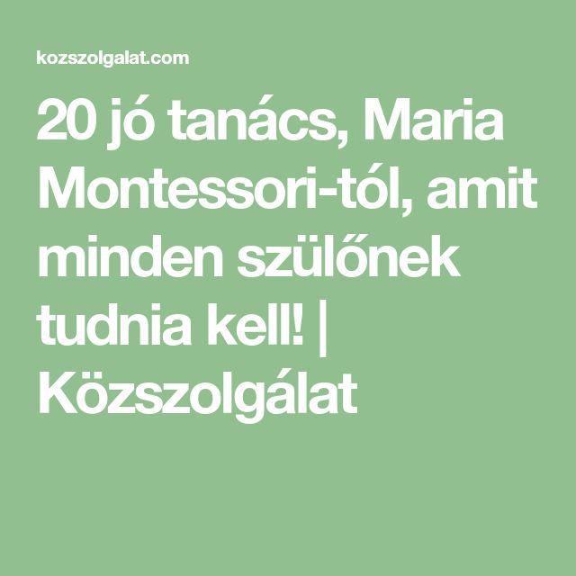 20 jó tanács, Maria Montessori-tól, amit minden szülőnek tudnia kell! | Közszolgálat