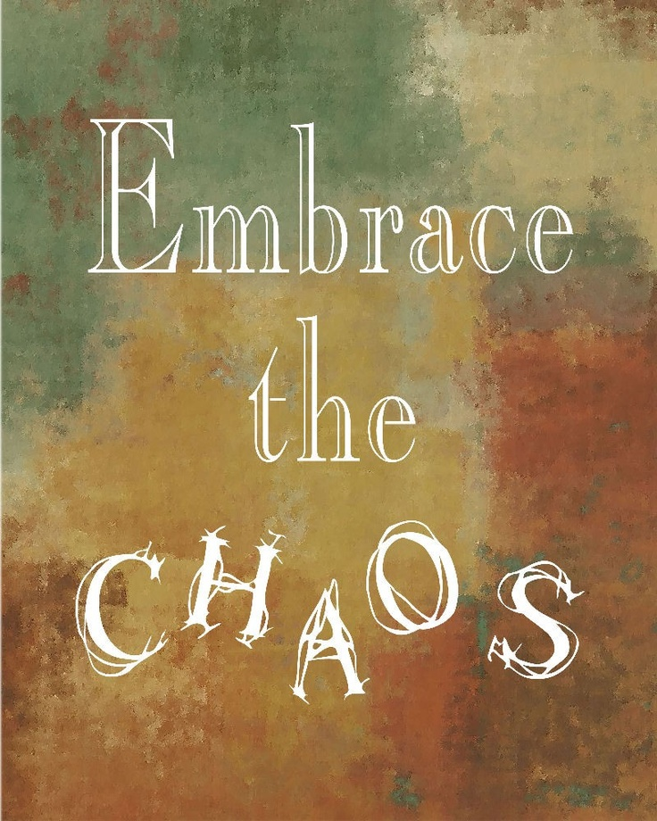 17 Best Chaos Quotes On Pinterest: 17 Best Images About Chaos: On Pinterest