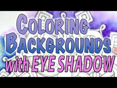 Coloring Backgrounds Using Eye Shadow 3 Of 5 Series