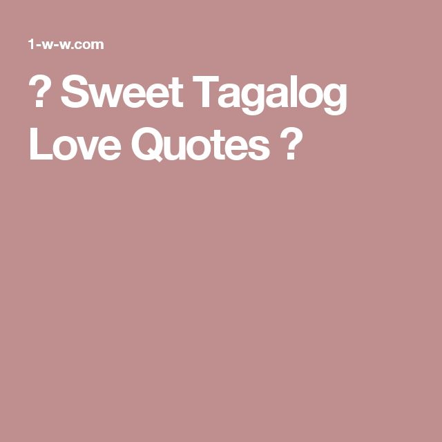 Tagalog Love Quotes Long Distance Relationship: Best 25+ Tagalog Love Quotes Ideas On Pinterest