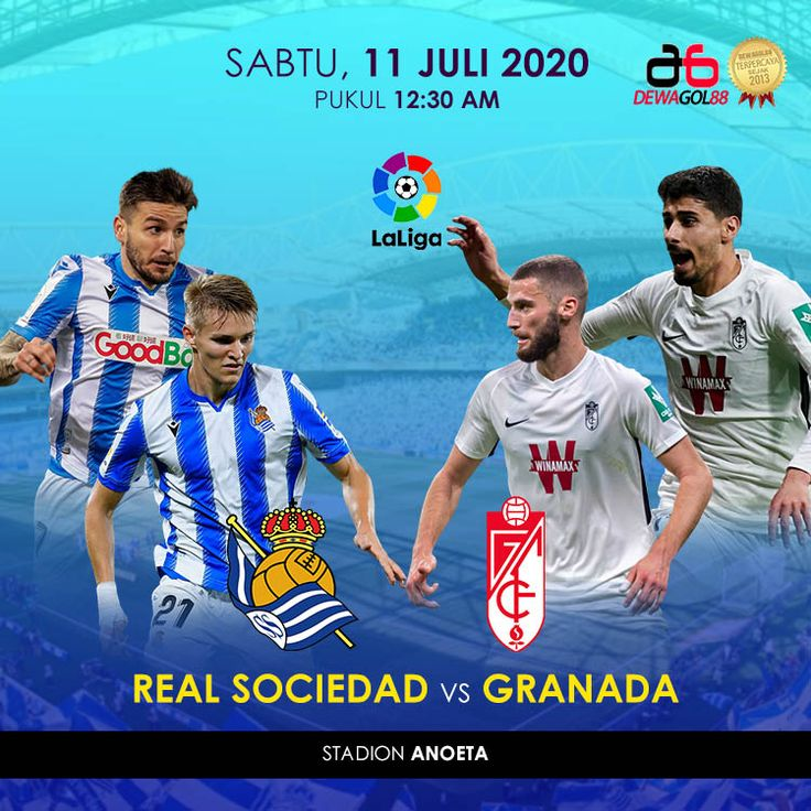 Real Sociedad vs Granada Dewagol88 Agen Sbobet