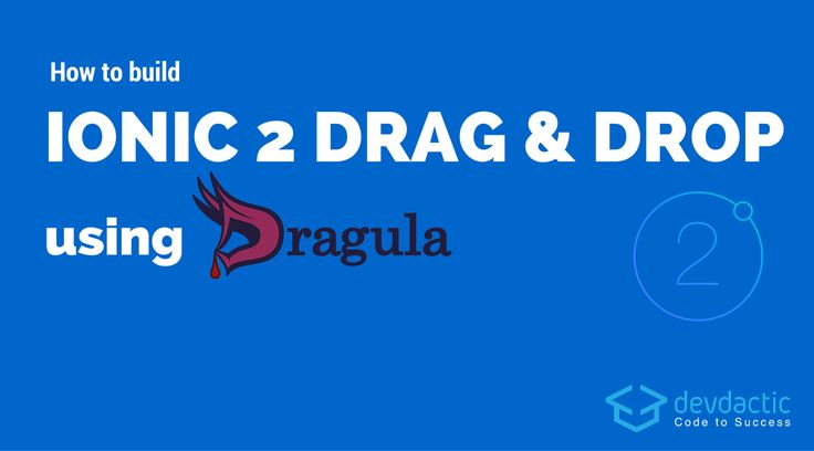 How to build Drag & Drop with Ionic 2 using Dragula