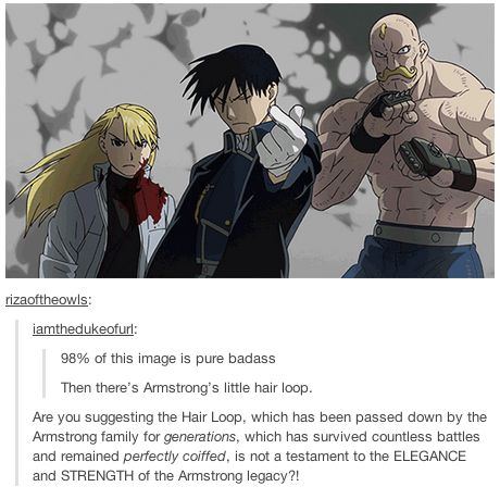Hmm. . . not sure what to think here XD Anime: Fullmetal Alchemist Brotherhood Characters, Left to Right: General Olivier Mira Armstrong, Colonel Roy Mustang, and Major Alex Louis Armstrong .