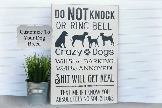 Do Not Knock Or Ring Door Bell Funny Crazy Dogs Barking Sign No