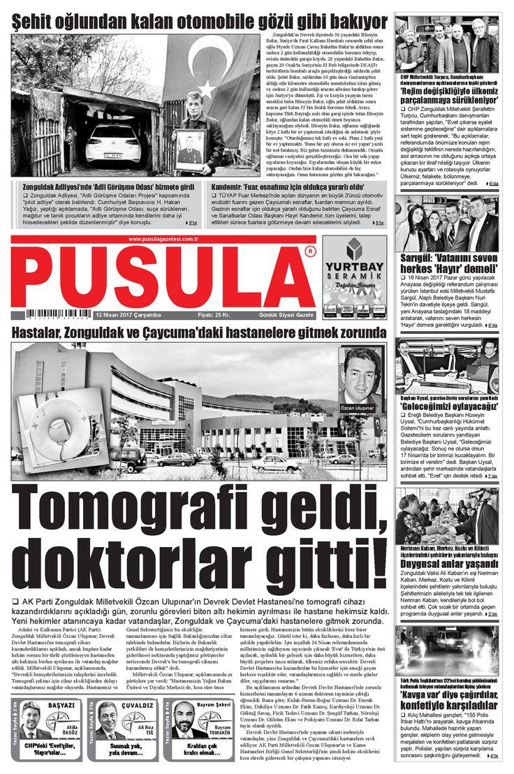 12 Nisan 2017 Çarşamba Pusula Gazetesi - Zonguldak Haberler