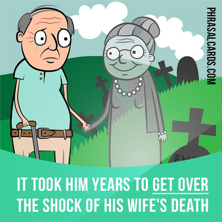 """Get over"" means ""to recover from something"".  Example: It took him ​years to get over the ​shock of his ​wife's ​death."