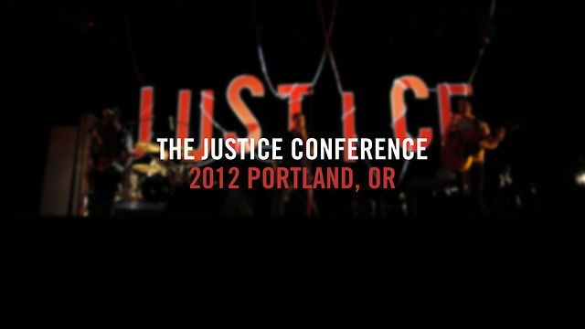 The Justice Conference 2012. Video by The Justice Conference.