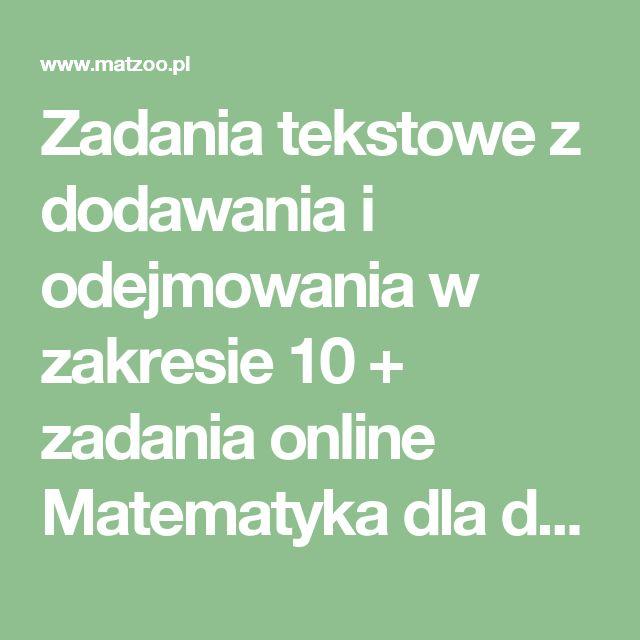 Zadania tekstowe z dodawania i odejmowania w zakresie 10 + zadania online Matematyka dla dzieci MATEMATYCZNE ZOO