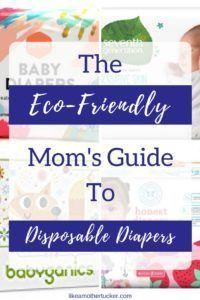 Mother Tucker | eco-friendly disposable diapers | Seventh Generation | Babyganics | Honest Co | Parasol Co