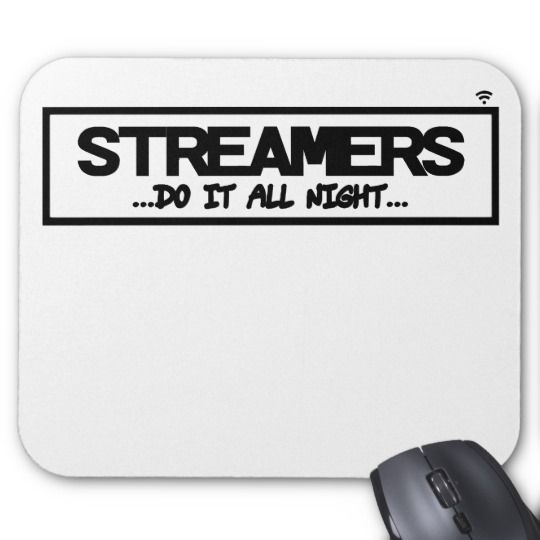 Streamers Mousepad! Mouse Pad