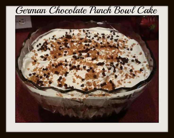 Chocolate Punch Bowl Cake Heath Bars