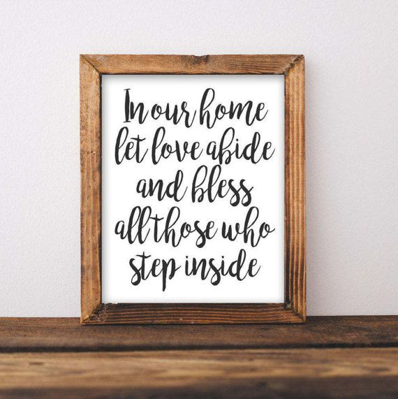 Printable Wall Art In Our Home Let Love Abide And Bless All