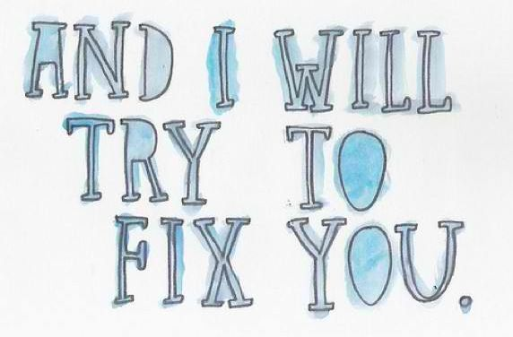 Lights will guide you home, and ignite your bones, and I will try to fix you.   Fix You - ColdPlay  Love ColdPlay so much!!!!