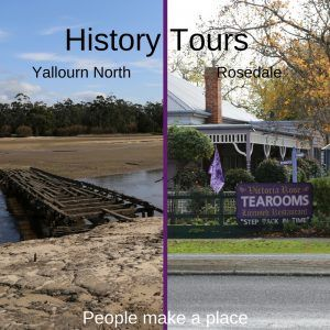 Yallourn North History Tour  Rosedale History Tour  Tickets $25, $20