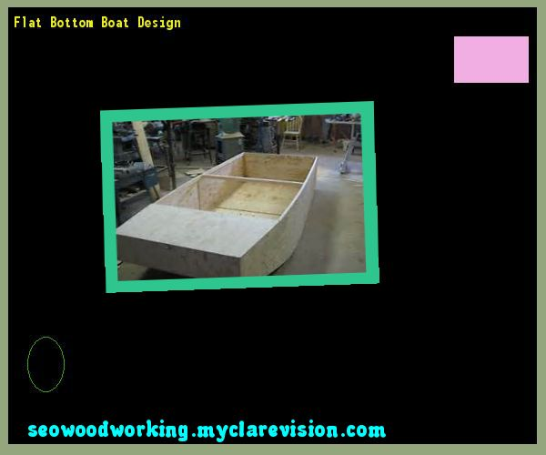 Flat Bottom Boat Design 204834 - Woodworking Plans and Projects!