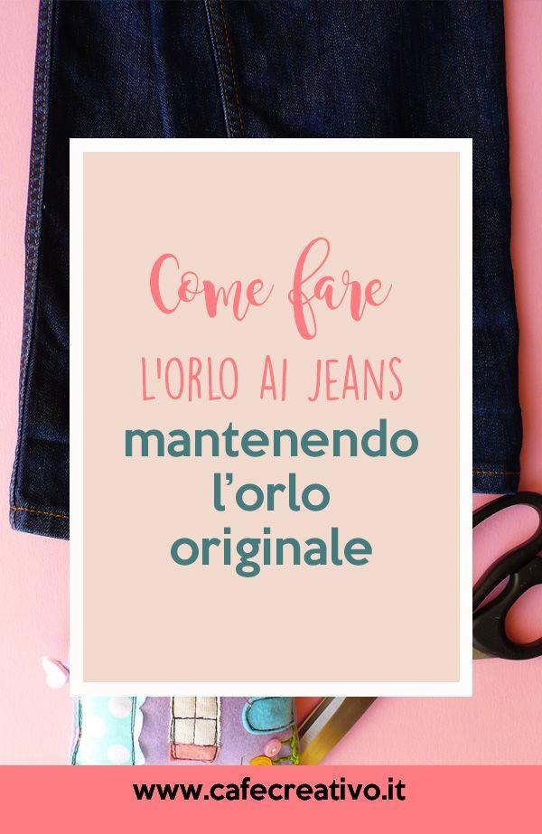 Come Fare Lorlo Ai Jeans Mantenendo Quello Originale Sew