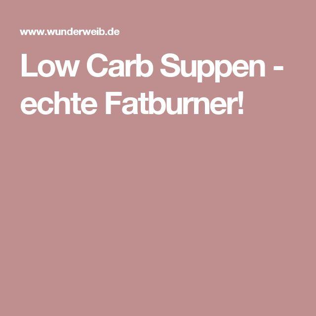 Low Carb Suppen - echte Fatburner!