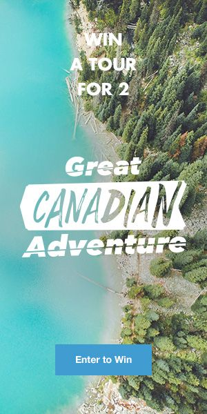 WIN A TOUR FOR 2 TO CANADA! Price worth up to €3500! Travel contest!