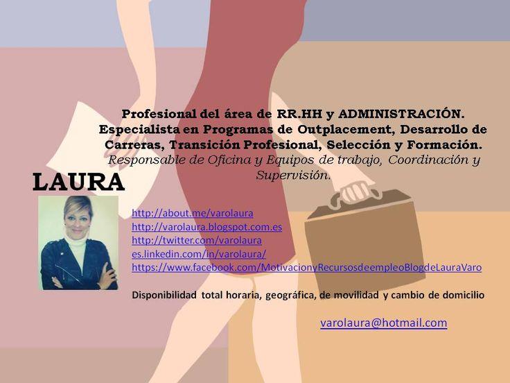 DISPONIBILIDAD TOTAL: HORARIA, MOVILIDAD GEOGRÁFICA Y DE CAMBIO DE RESIDENCIA ESPECIALISTA DEL ÁREA DE LOS RRHH Y LA ADMINISTRACIÓN EN BÚSQUEDA ACTIVA DE EMPLEO.