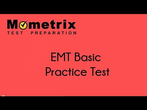 EMT Basic Training - EMT Test Prep Questions - Mometrix Test Preparation Blog