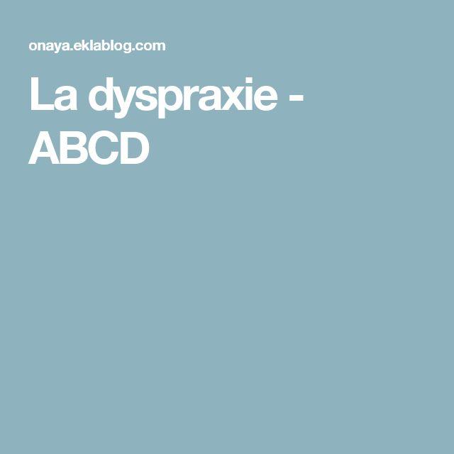 La dyspraxie - ABCD