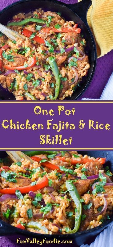 One Pot Chicken Fajita and Rice Skillet