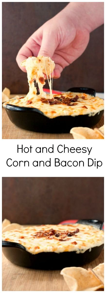 Hot Corn and Bacon Dip Recipe - super cheesy hot corn dip with bacon will make you reach for more and more! You need to make this for your next game day!