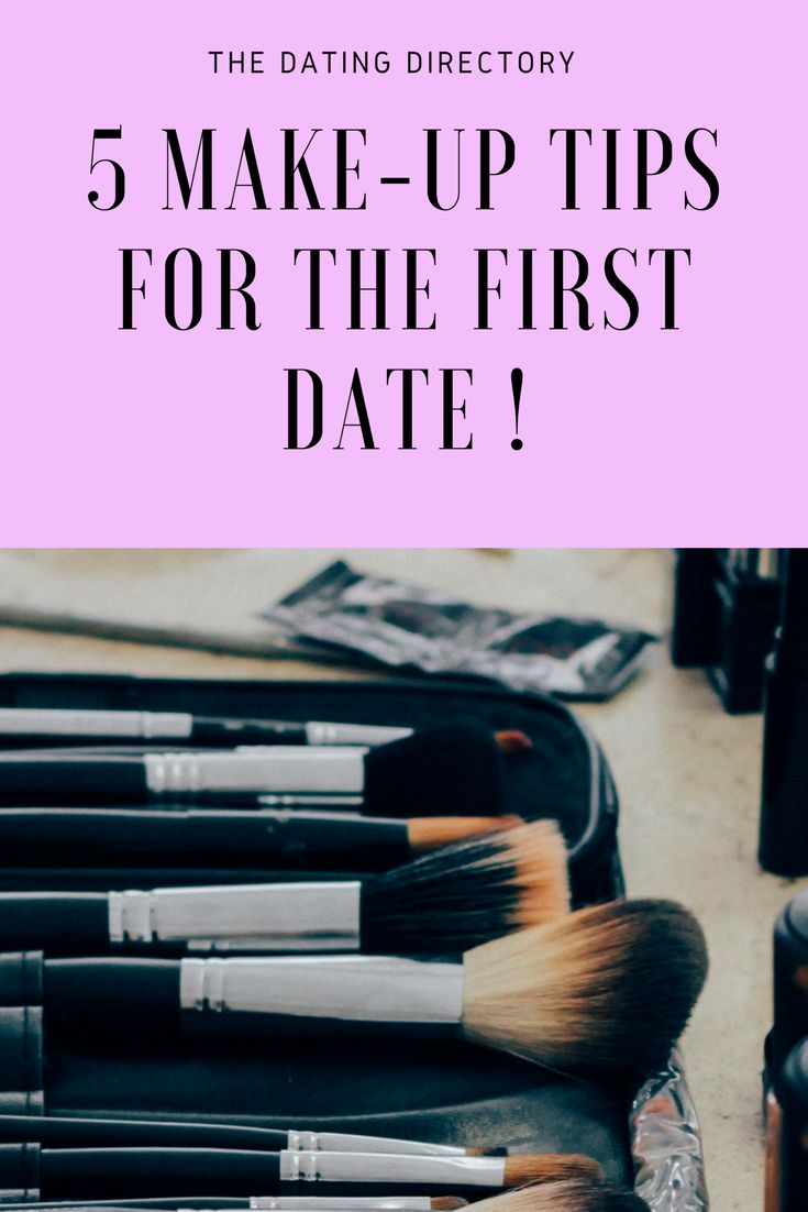 How To Do The Perfect Make-Up For A First Date! - The Dating Directory