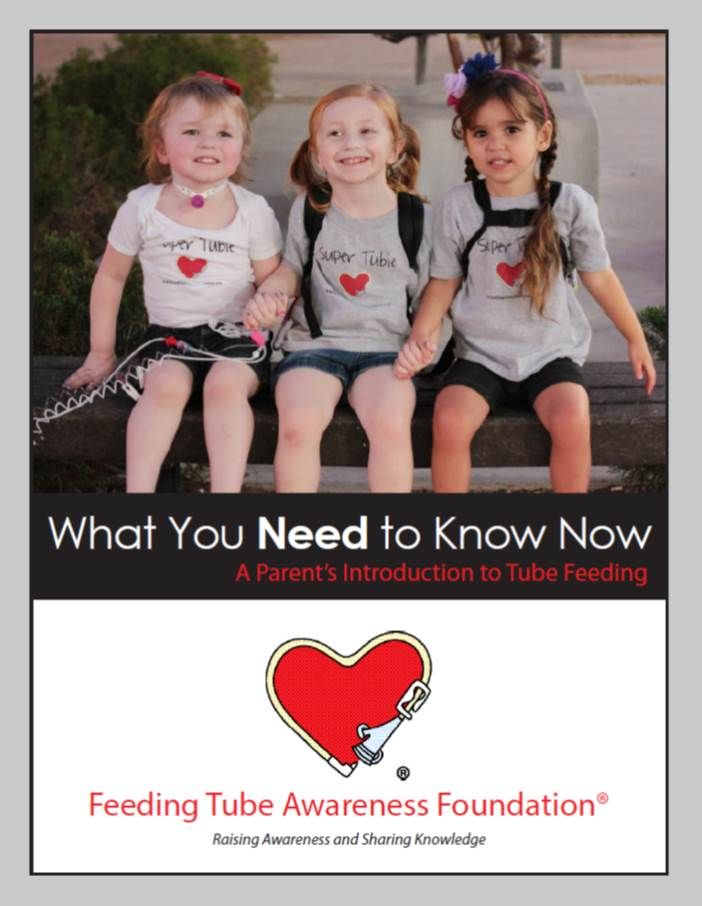 Feeding Tube Awareness Foundation -  Parent's Guide to Introduction to Tube Feeding Wish we'd had this when my boys were on feeding tubes. Please pin, Please share!