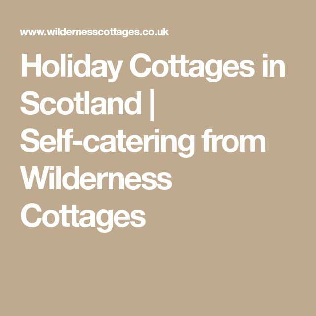 Holiday Cottages in Scotland | Self-catering from Wilderness Cottages