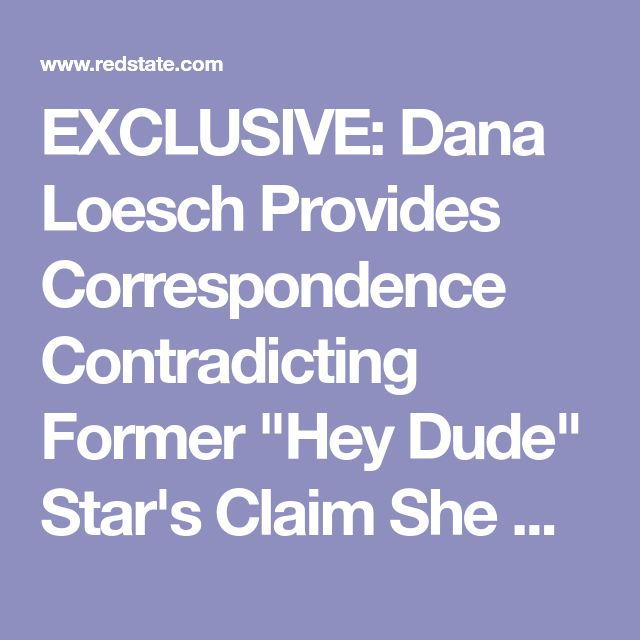 "EXCLUSIVE: Dana Loesch Provides Correspondence Contradicting Former ""Hey Dude"" Star's Claim She Approached Him"