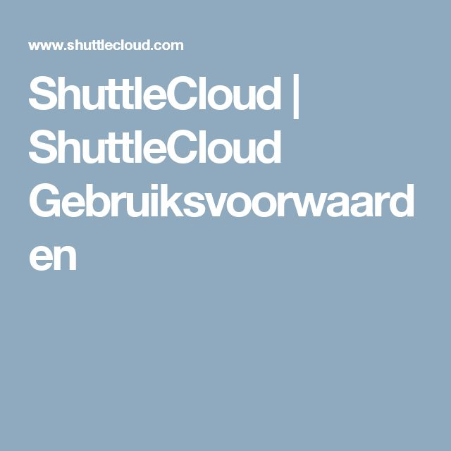 ShuttleCloud |  ShuttleCloud Gebruiksvoorwaarden