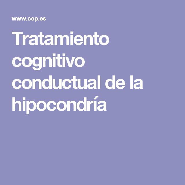 Tratamiento cognitivo conductual de la hipocondría