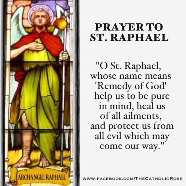 st raphael prayer to find love St anne novena: the power of prayer in your wondering when it will be your turn to find love—is a great witness to the patronage of st raphael the.
