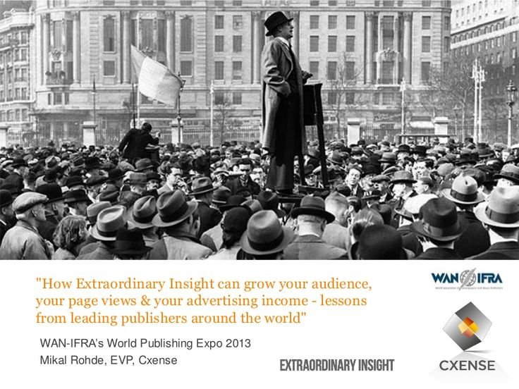 How-extraordinary-insight-can-grow-your-audience-page-views-and-ad-income-cxense by Cxense via Slideshare