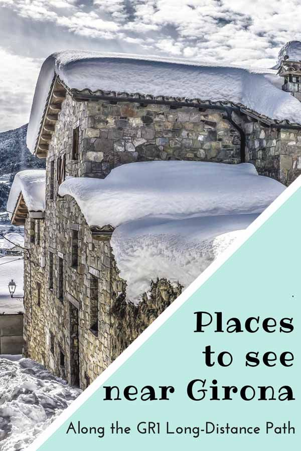 Places to see along the GR1 in the Girona province - come and explore the best hiking in the Pyrenees! #visitGirona #inCostaBrava #inPyrenees