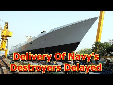 This video shows you that Delivery Of Navy's Destroyers Delayed. Delivery of the Indian Navy's three most modern destroyers is delayed by nearly three years due to a hold-up on the part of foreign vendors to supply vital arms and equipment for these warships. As a result, the ships...