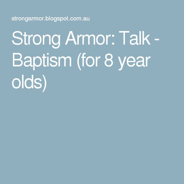 Strong Armor: Talk - Baptism (for 8 year olds)                                                                                                                                                                                 More