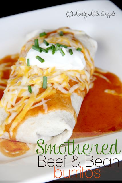 Smothered Beef and Bean Burritos - lovely little snippets