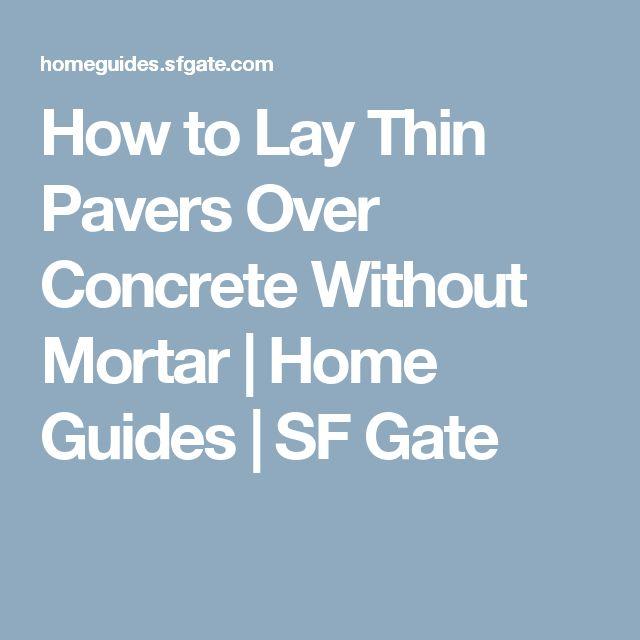 best 25+ pavers over concrete ideas on pinterest | paver driveway