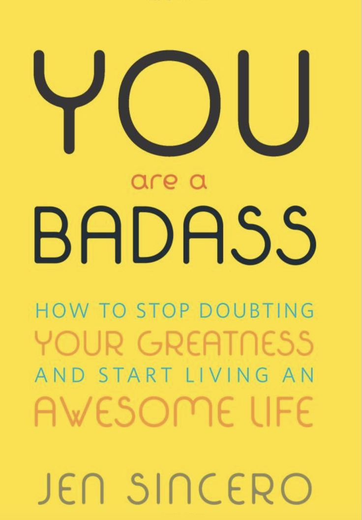 YOU ARE A BADASS IS THE SELF-HELP BOOK