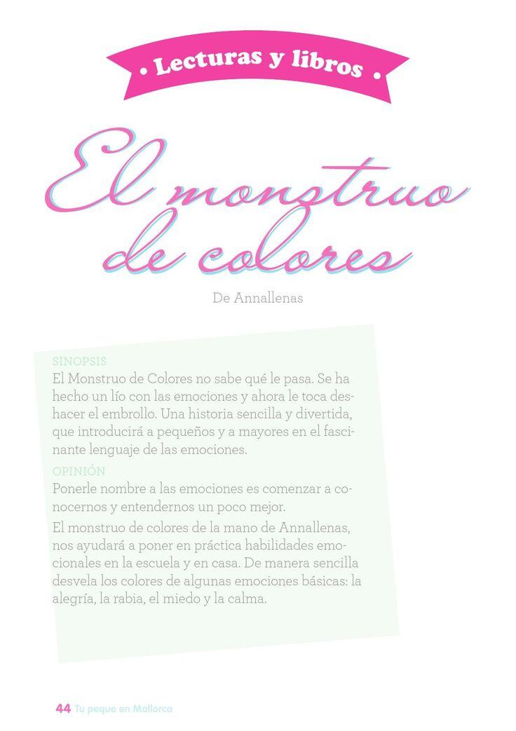 """¿Sabéis de qué color son las emociones? Anna Llenas, autora del libro """"El Monstruo de Colores"""" nos lo cuenta en nuestra revista. Un cuento excelente para que los más pequeños aprendan a identificar algunas emociones básicas."""