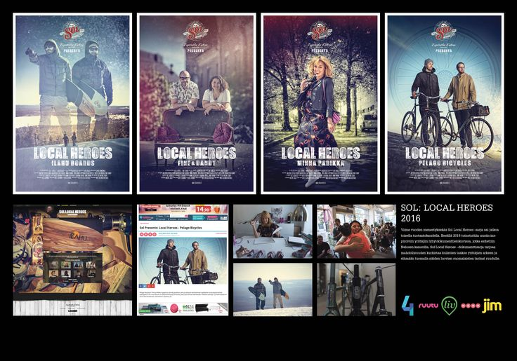 Agency: 358 Helsinki Client: Hartwall / Sol Beer SOL: LOCAL HEROES 2016 A sequel to last year's success series – now on TV too. This year's Sol Local Heroes documentaries feature the snow-surfboard makers Ilahu, shoe designer Minna Parikka, Pelago Bicycles and the Vaasankatu favourite Fine & Dandy. 2016