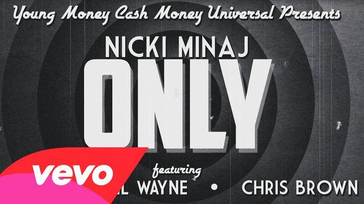 Si tenéis curiosidad por saber la letra del nuevo single de Nicki Minaj Only no os podéis perder el lyric video. Nicki, Drake, Lil Wayne y Chris Brown nos sacan de dudas… ¡Play!