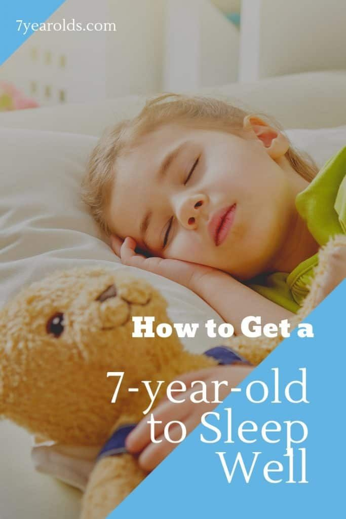 faa9e1536acdeaceb4c0f6d66b18a4c9 - How Can I Get My 7 Year Old To Sleep
