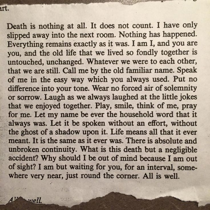 """Death is nothing at all..."" love this sentiment so much!! <3"
