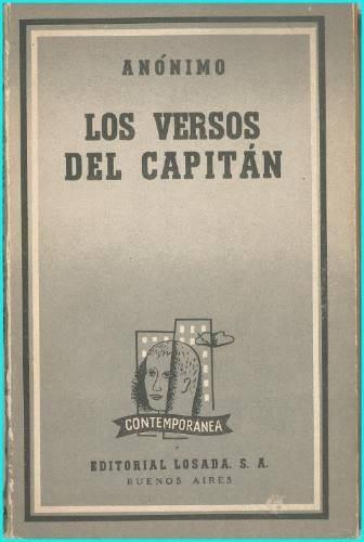 Los versos del capitán. Pablo Neruda (1952)