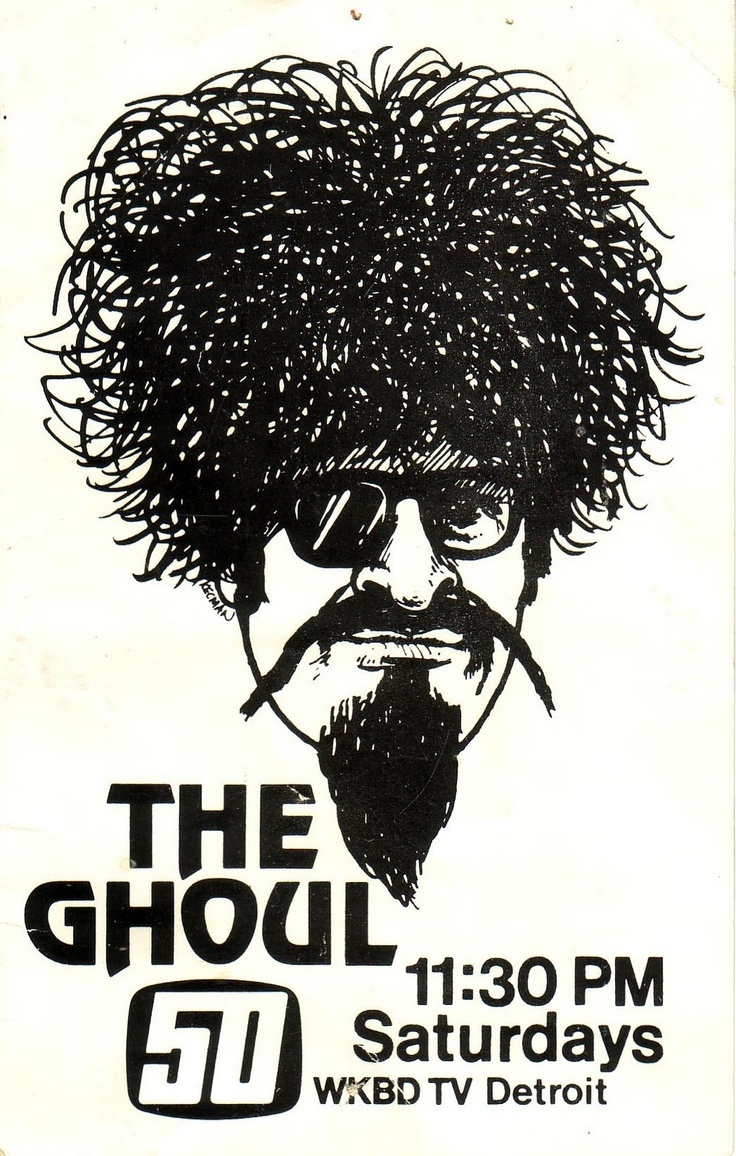 Local TV legend The Ghoul - Although Ron Sweed (The Ghoul) was from Ohio, he was well-loved in the Detroit area.
