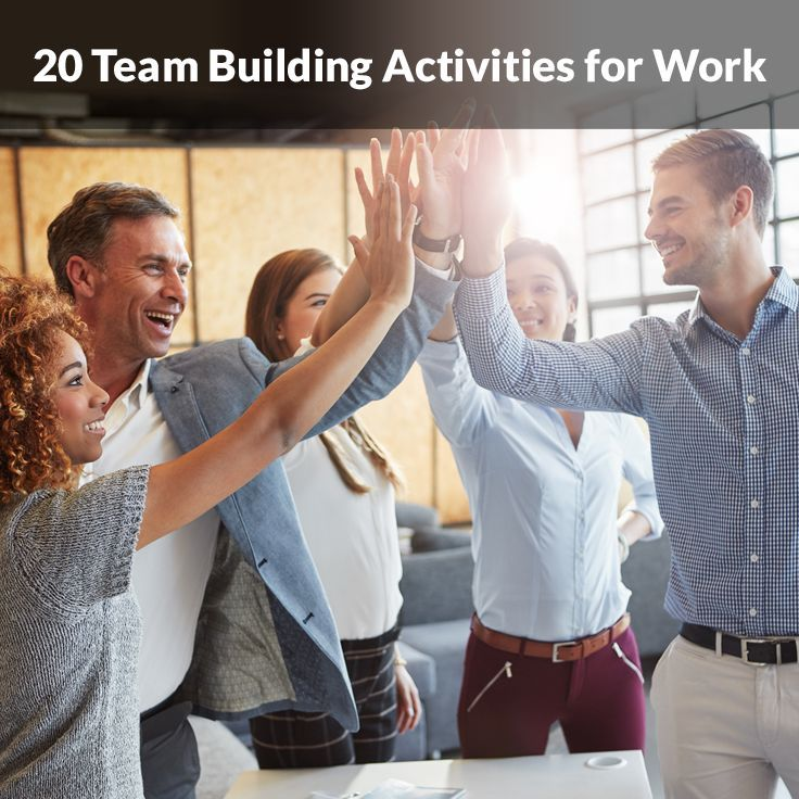 20 Team Building Activities for Work. Bring coworkers